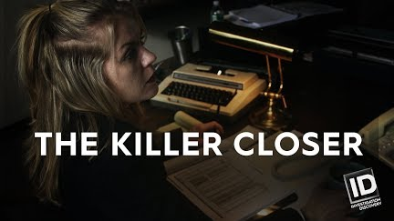 Killer Closer Trailer Investigation Discovery Tv Show Id