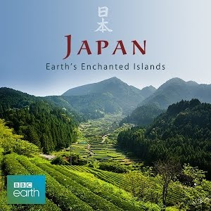 BBC Japan: Earth's Enchanted Islands (2015)