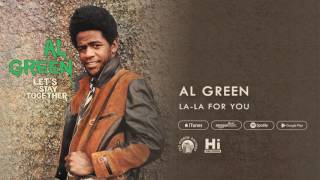 Al Green - La La For You (Official Audio)