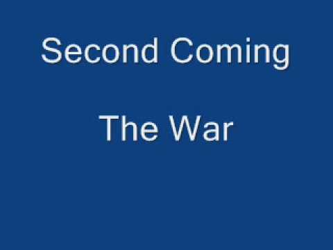 Second Coming - The War