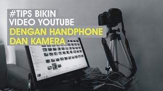 Nge Vlog dengan Alat Sederhana, Begini Caranya