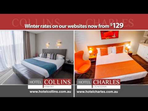 Hotel Charles, Launceston & Hotel Collins, Hobart