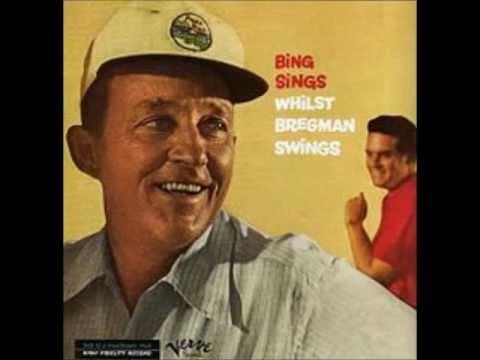 Bing Crosby with Buddy Bregman's Orchestra - Mountain Greenery