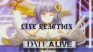 LIVE REACTION!!!!! Date A Live Movie Mayuri Judgment!