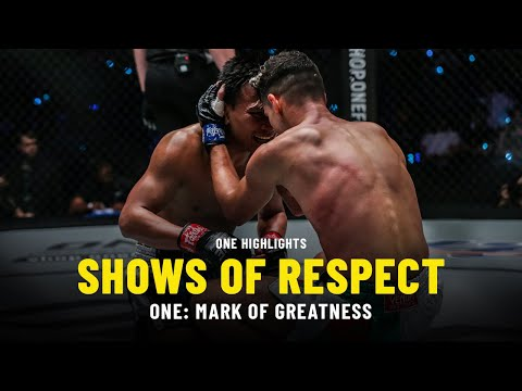 Shows Of Respect | ONE: MARK OF GREATNESS