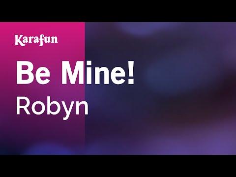 Karaoke Be Mine! - Robyn *