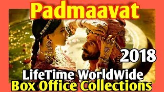 PADMAAVAT 2018 Bollywood Movie LifeTime WorldWide Box Office Collection | Awards Rating