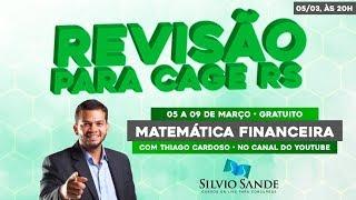 REVISÃO CAGE-RS: MATEMÁTICA FINANCEIRA COM THIAGO CARDOSO