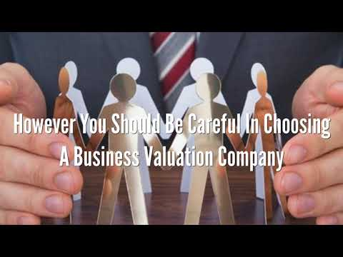 What You Need To Know About Choosing A Business Valuation Expert