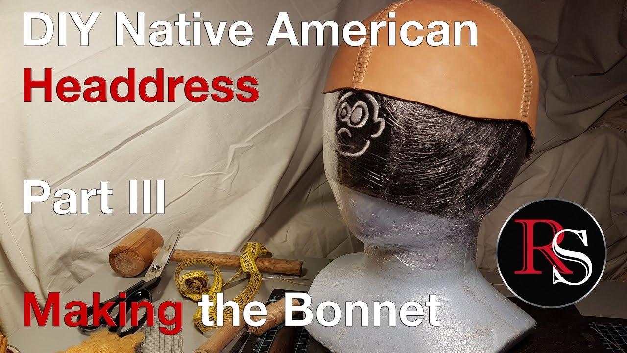Part Iii Making The Bonnet Diy Native American Headdress War