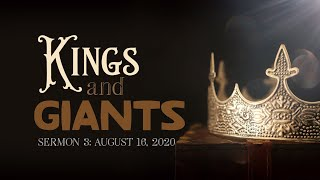 Kings and Giants: Sermon 3