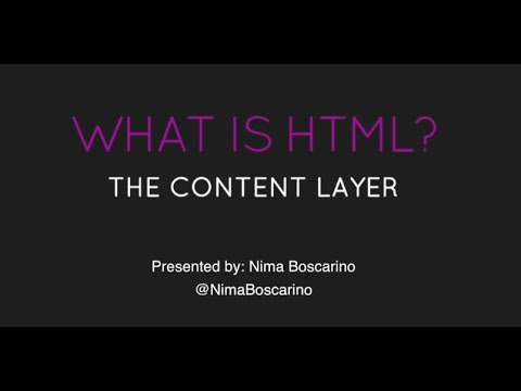 What Is HTML? - The Content Layer
