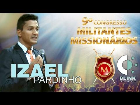 Pr. Izael Pardinho | Militantes 2017