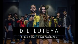 DIL LUTEYA | Tejas Dhoke Choreography | Ishpreet Dang | Dancefit Live