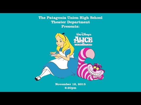 Patagonia Union High School Theater Presents: Alice in Wonderland
