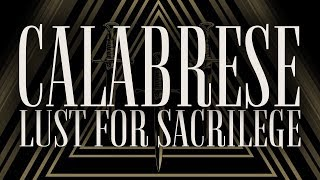 "CALABRESE - ""Lust For Sacrilege"" [Official Lyric Video]"