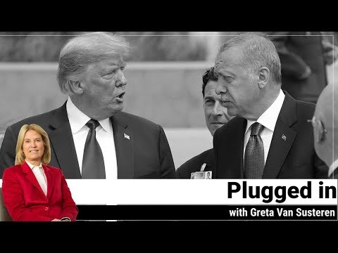 Plugged in With Greta Van Susteren - US & Turkey at a Crossroads