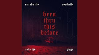Play Been Thru This Before (with Giggs & SAINt JHN)