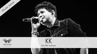 Khuda jaane Live by KK at IIM Indore