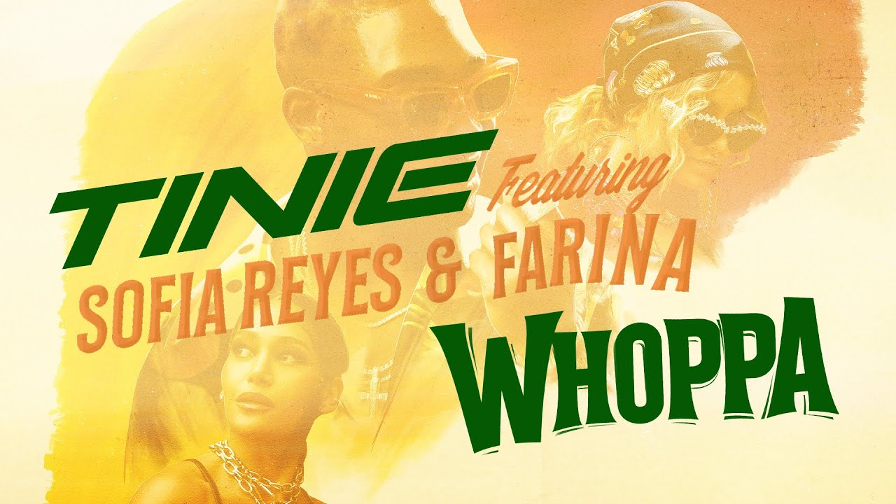 Tinie - Whoppa Lyric Video (feat. Sofia Reyes and Farina)