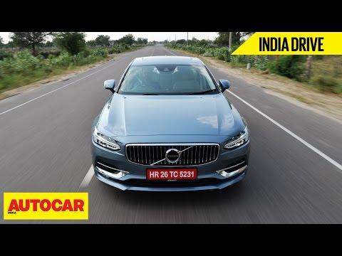 Volvo S90 D4 | India Drive | Autocar India