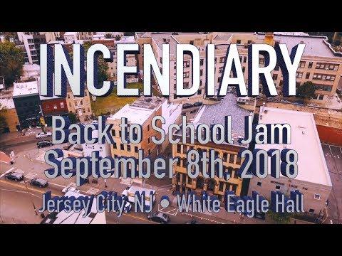 Incendiary - FULL SET • 9.8.18 • Back to School Jam 2018