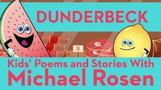 ???? Dunderbeck ???? | SONG |???? Nonsense Songs ????| Kids' Poems and Stories With Michael Rosen ????