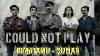 Di Matamu - Sufian suahaemi (cover acusstic CNP ) Band asal garut