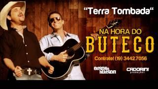 Edson & Hudson - Terra Tombada - Na Hora do Buteco
