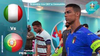 PES 2021 • Scambio tra CR7 e Immobile • Italia vs Portogallo • EURO 2020
