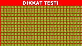DİKKAT TESTİ ! 15 SANİYEDE DİKKAT TESTİ !