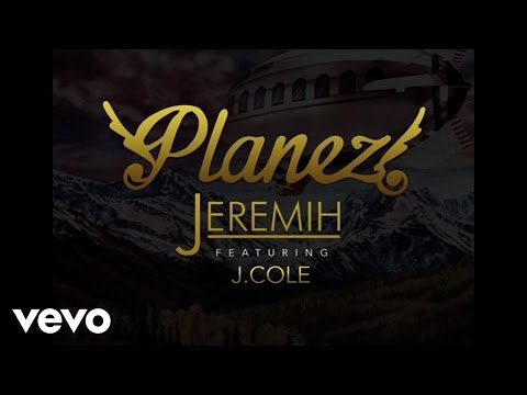 Jeremih  Planez Audio ft J Cole