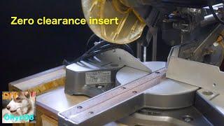 Zero clearance insert