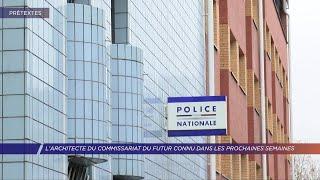 Yvelines | L'architecte du commissariat du futur connu dans les prochaines semaines