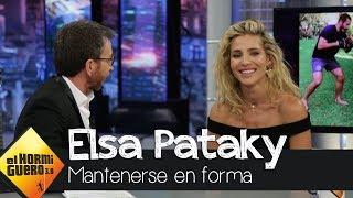 Las claves de Elsa Pataky para mantenerse en forma - El Hormiguero 3.0