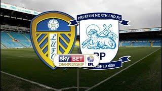 Leeds United Vs Preston | 3-0
