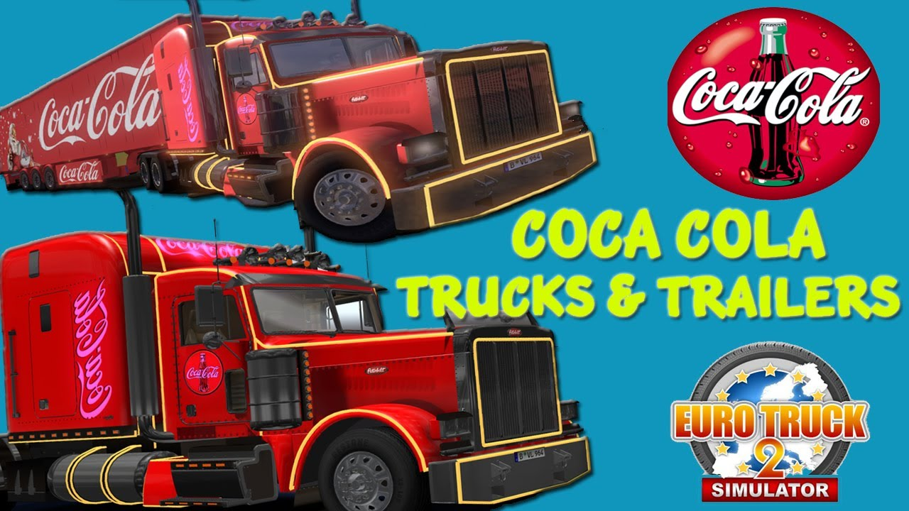 coca cola trucks trailers download ets 2 hd youtube. Black Bedroom Furniture Sets. Home Design Ideas
