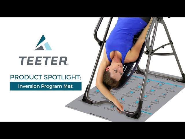 Teeter Inversion Program Mat - Product Spotlight