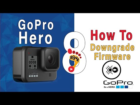 📸 GoPro Hero 8 : How to Upgrade / Downgrade manually firmware version.