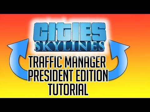 Cities Skylines Traffic Manager President Edition Tutorial Deutsch   einfach erklärt