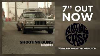 Shooting Guns - Doomlight Desires | Barnburner 7