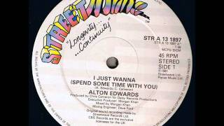 Alton Edwards - I Just Wanna (Spend Some Time With You) - 81 .wmv