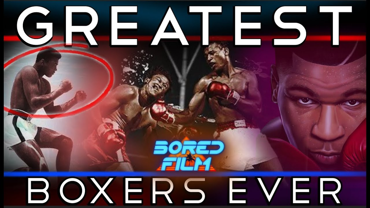 10 Greatest Boxers Ever