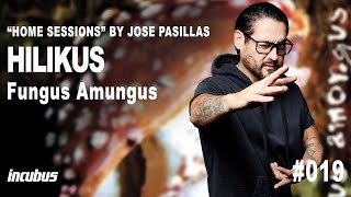 Incubus - José Pasillas: Hilikus (Home Performance)