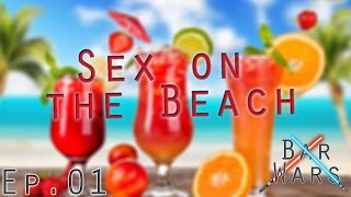 Sex on the Beach - Bar Wars | Episode #01