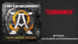 Watch Faith In The Unseen Crabhammer video