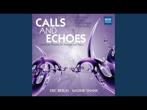 Chamber Music VII - Ceremonies for Trumpet and Piano: I. Calls and Echoes, allegro