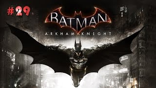 Batman Arkham Knight Walkthrough Part 29- Gunrunner/Occupy Gotham