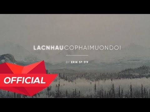 MONSTAR (ERIK) - 'LẠC NHAU CÓ PHẢI MUÔN ĐỜI' (from 'Chờ Em Đến Ngày Mai' OST) Lyric Video