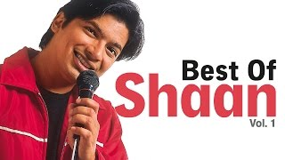 Best Of Shaan Vol. 1 | Jukebox